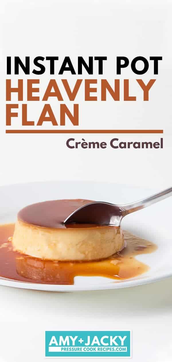 Instant Pot Flan (Crème Caramel) | Tested by Amy + Jacky