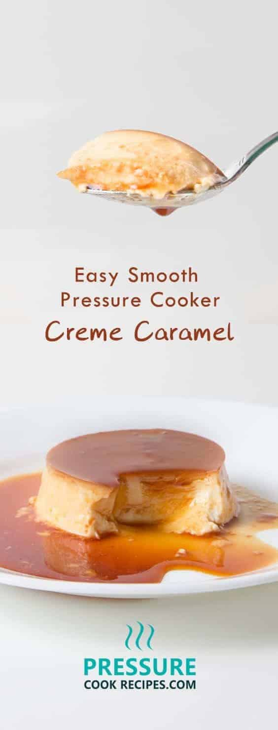 Learn how to make silky smooth pressure cooker flan. Fall in love with divine creamy flavors that delicately melt in your mouth. Easy, impressive dessert!