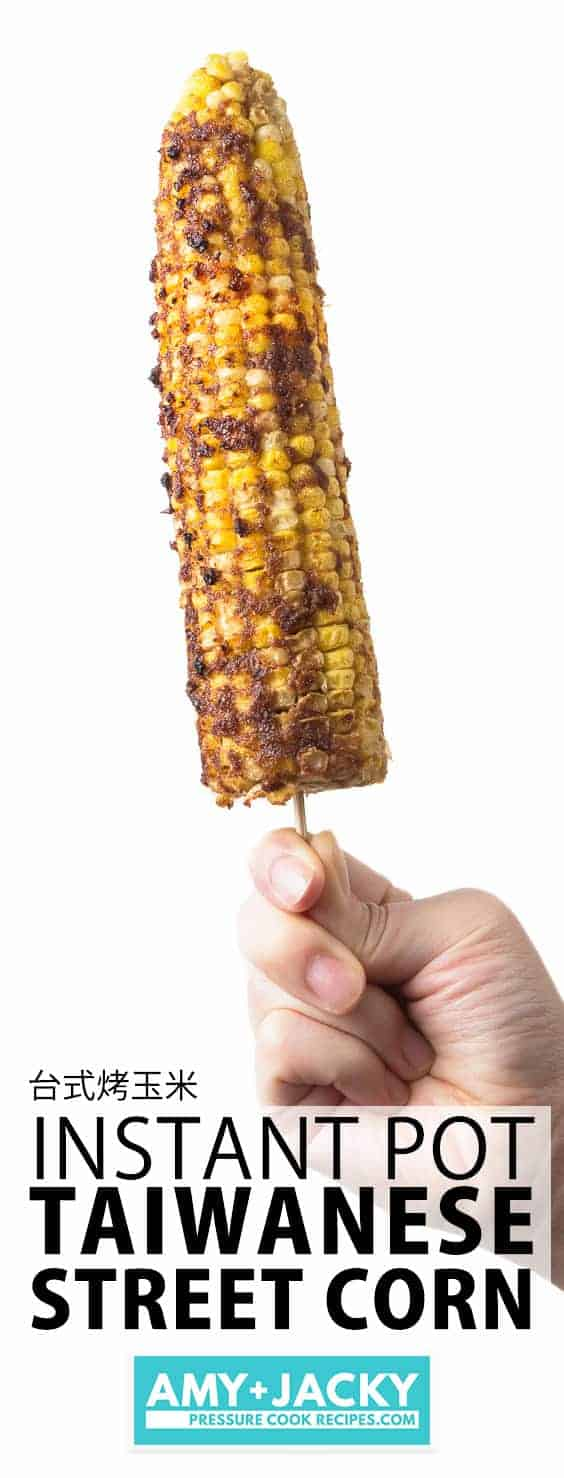 Instant Pot Corn on the Cob | Pressure Cooker Corn on the Cob | Instapot Corn on the Cob | Instant Pot Taiwanese Corn | Taiwanese Street Food | Night Market | Taiwanese Snack | Instant Pot Vegetarian #instantpot #recipes #pressurecooker #easy #summer #vegetables