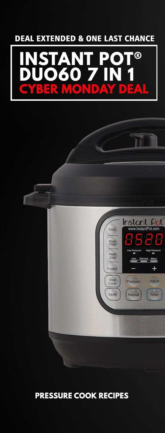 Instant Pot Cyber Monday Deal: Black Friday Deal is back!! Last chance for a deal on Instant Pot DUO60 7-in-1 Electric Pressure Cooker!