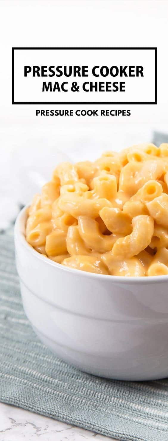 Pressure Cooker Mac and Cheese Recipe: Make this kid-friendly one pot meal in 35 mins! Tender macaroni in smooth, creamy, rich cheddar cheese sauce.