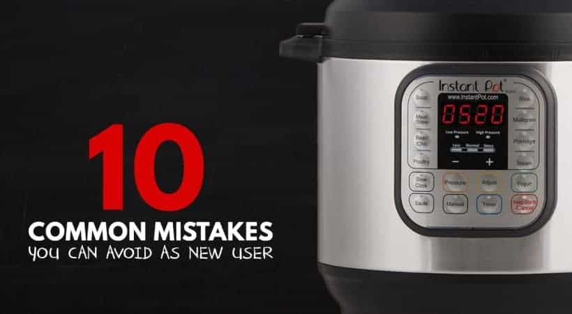Avoid these 10 Most Common Mistakes by New Instant Pot Users will save you some stress & frustrations in using your Instant Pot Electric Pressure Cooker!