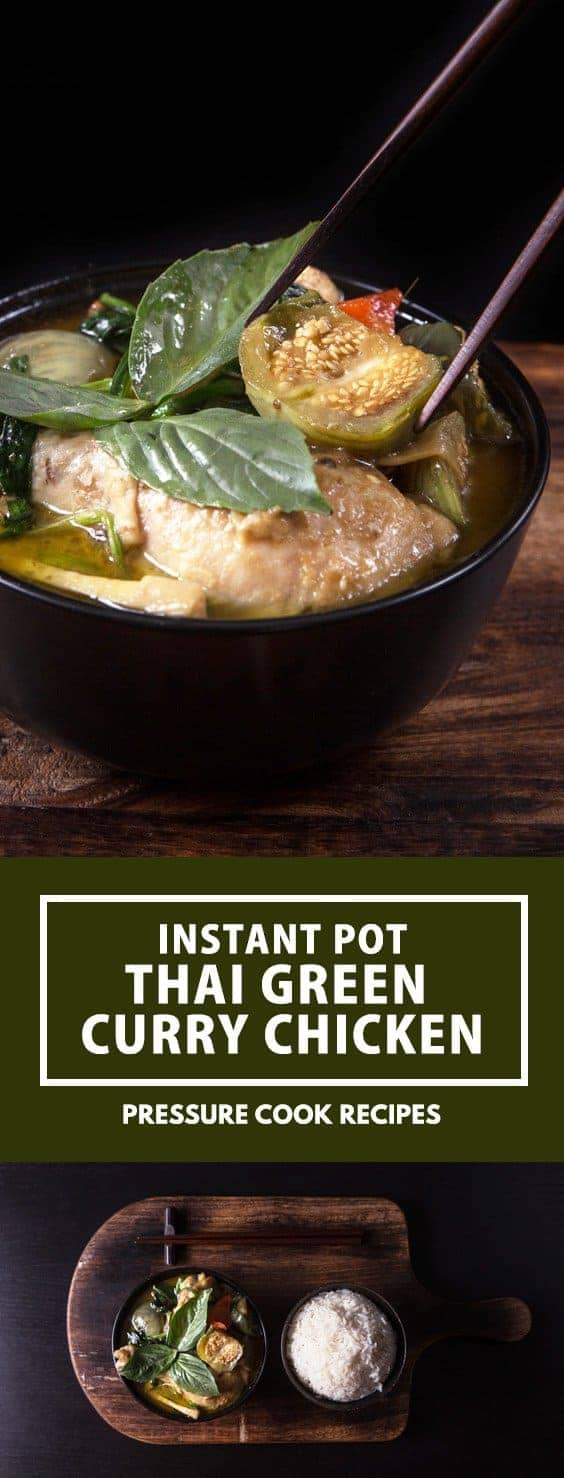 Instant Pot Thai Green Curry Chicken Recipe (Gang Kiew Wan Gai): addictive pressure cooker curry with rich depths of flavors & fragrance.