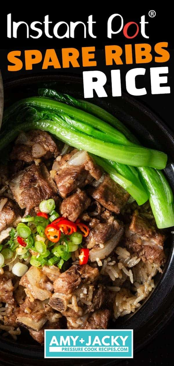 Instant Pot Spare Ribs and Rice(Pressure Cooker) 豉汁排骨飯.Super Easy and Quick One Pot Meal. Deliciously tender black bean sauce spare ribs with flavorful comforting rice. #instantpot #pressurecooker #ribs #chinese #recipes #onepotmeal