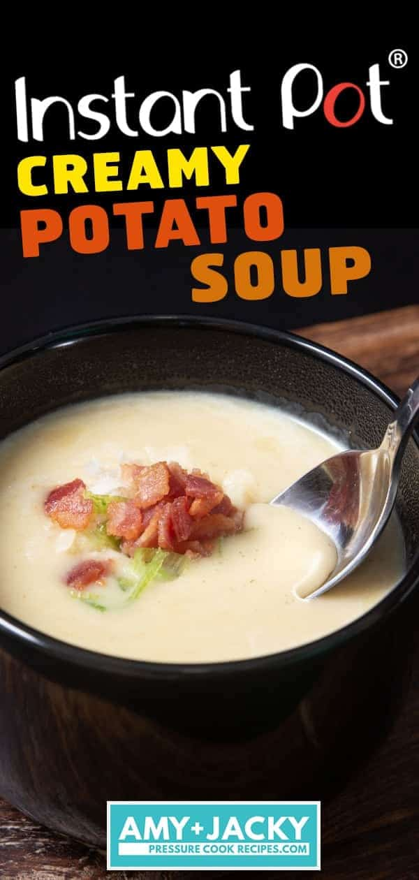 Instant Pot Potato Soup | Pressure Cooker Potato Soup | Easy Potato Soup | Loaded Potato Soup | Instant Pot Soup | Instant Pot Potatoes | Instant Pot Recipes | Pressure Cooker Recipes #instantpot #pressurecooker #soup #recipes #potatoes