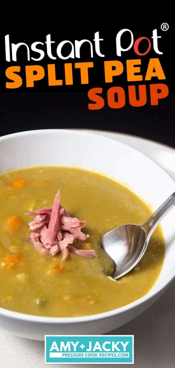 Instant Pot Split Pea Soup | Pressure Cooker Split Pea Soup | Instapot Split Pea Soup | Instant Pot Soup | Instant Pot Ham | Split Pea and Ham Soup | Pressure Cooker Soup | Healthy Instant Pot Recipes #instantpot #pressurecooker #soup #healthy #recipes #easy